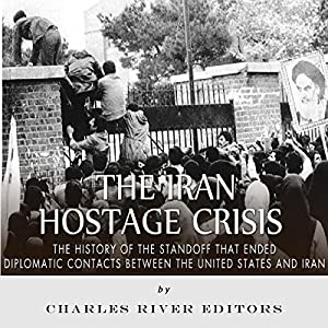 The Iran Hostage Crisis Audiobook