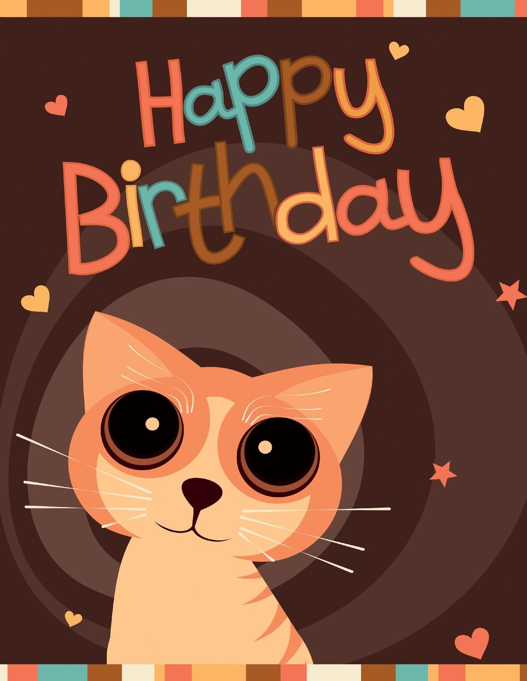 """Happy Birthday: Notebook, Journal, Diary, 365 Lined Pages, Birthday Gifts for Cat Lovers, Boys or Girls, Kids, Teens, Women or Men, Mom or Dad, ... Friend, Co-Worker, Book Size 8 1/2"""" x 11"""" ebook"""