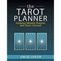 The Tarot Planner: Undated Weekly Planner and Tarot Journal