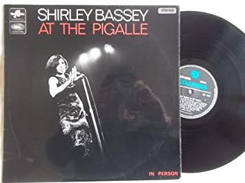 1a8cc7684b0 Shirley Bassey At The Pigalle - Shirley Bassey LP: Amazon.co.uk: Music