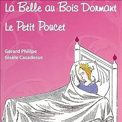 La Belle au Bois Dormant / Le Petit Poucet
