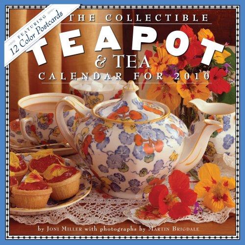 The Collectible Teapot & Tea Calendar 2010