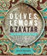 Olives, Lemon & Za'atar: The Best Middle Eastern Home Cooking