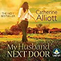 My Husband Next Door Audiobook by Catherine Alliott Narrated by Alison Reid