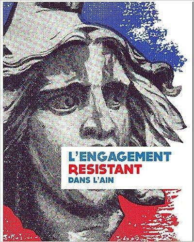 Livres gratuits en ligne L'engagement résistant dans l'Ain pdf, epub