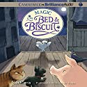 Magic at the Bed and Biscuit: Bed and Biscuit, Book 3 Audiobook by Joan Carris Narrated by David de Vries