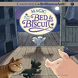 Magic at the Bed and Biscuit Audiobook