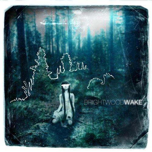 Brightwood - Wake (2008)
