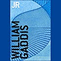JR Audiobook by William Gaddis Narrated by Nick Sullivan