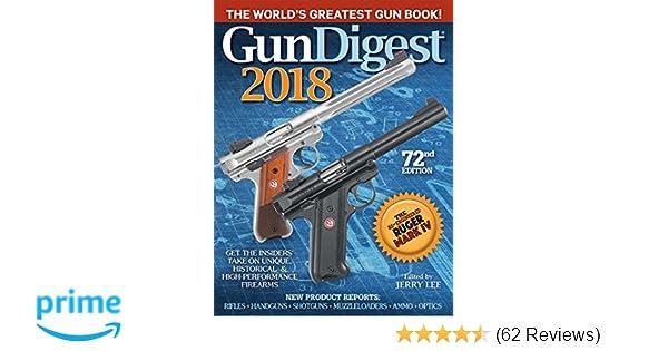 Amazon com: Gun Digest 2018 (9781440247842): Jerry Lee: Books