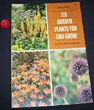 img - for 128 Garden Plants You Can Grow book / textbook / text book