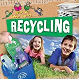 Recycling (Now We Know About...)