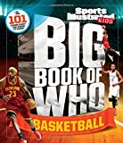 img - for Big Book of WHO Basketball (Sports Illustrated Kids Big Books) book / textbook / text book