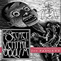 The Secret of Ventriloquism Audiobook by Jon Padgett Narrated by Jon Padgett