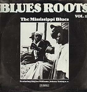 Blues Roots Vol. 1 The Mississippi Blues (vinyl lp)