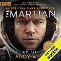 The Martian Hörbuch von Andy Weir Gesprochen von: R. C. Bray