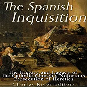 The Spanish Inquisition Audiobook