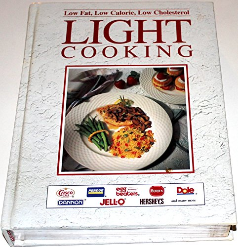 LIGHT COOKING/LOW FAT CALORIE CHOLESTEROL by Ltd Publications Intl ed