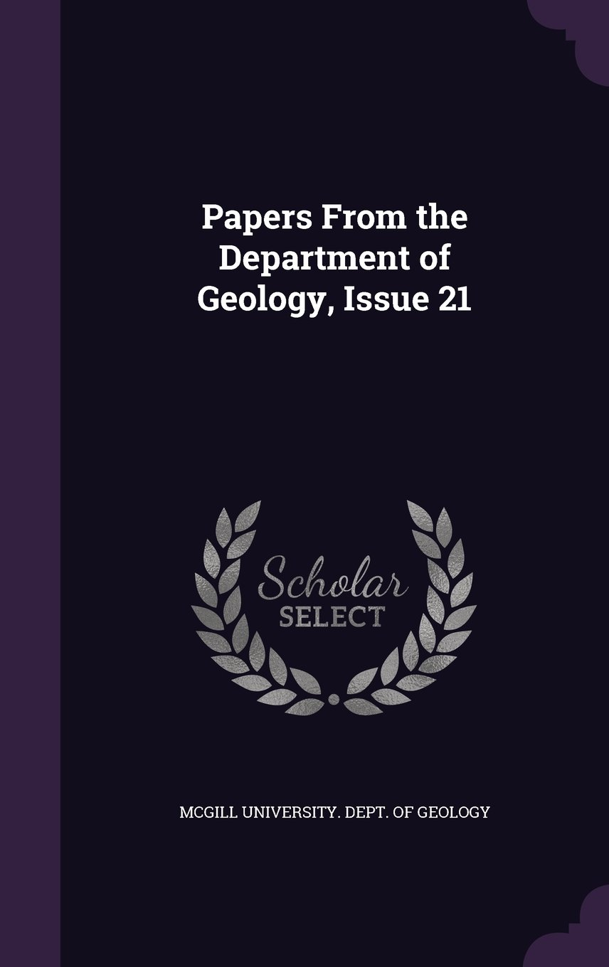 Papers from the Department of Geology, Issue 21 PDF ePub fb2 book