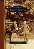 North Castle (Images of America)