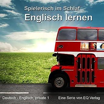 Englisch Lernen Spielerisch Im Schlaf Deutsch Englisch Privat 1