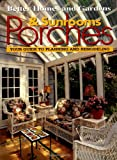 Porches and Sunrooms, Better Homes and Gardens Editors, 0696211017