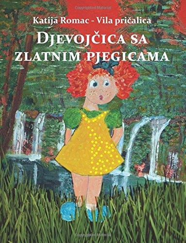 Djevojcica sa zlatnim pjegicama (Croatian Edition) ebook