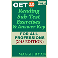 OET Reading For All-Professions by Maggie Ryan: Updated 2018 OET 2.0, Book: VOL. 1 (OET 2.0 Reading Books by Maggie Ryan)