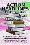 ACTION HEADLINES That Drive Emotions - Volume 2, Richard & Lynn Voigt, 1468042181