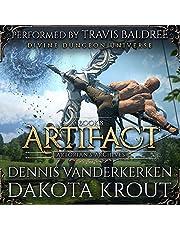 Artifact: A Divine Dungeon Series (Artorian's Archives, Book 8)