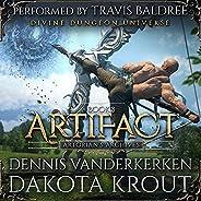 Artifact: A Divine Dungeon Series (Artorian's Archives, Boo