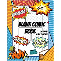 Blank Comic Book: Draw Your Own Comic Story in This Comic Book Journal   120 Pages of Fun and Creativity For Kids and Adults With variety of templates ... and Sketchbook for Comic Loving People
