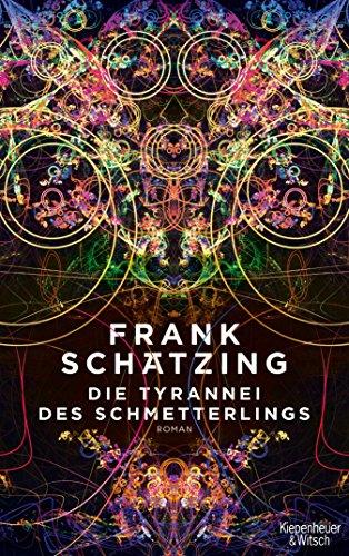 Die Tyrannei des Schmetterlings: Roman (German Edition)