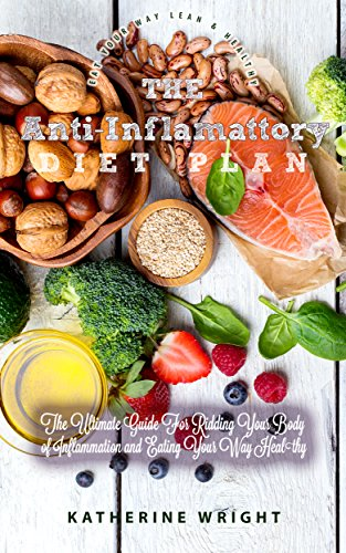 Anti Inflammatory Diet Ultimate Ridding Inflammation ebook product image