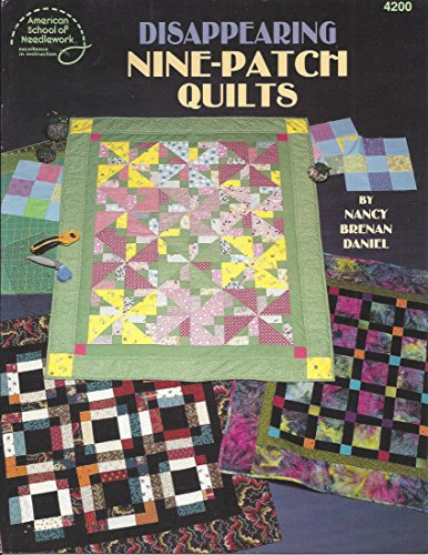 Disappearing Nine-Patch Quilts 4200