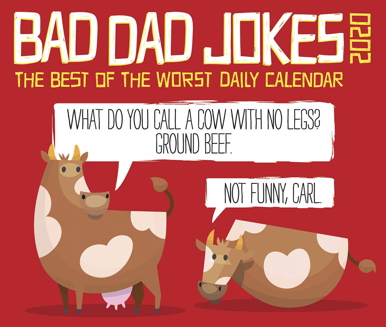 2020 Funny Calendars Bad Dad Jokes 2020 Calendar: Willow Creek Press: 0709786052967