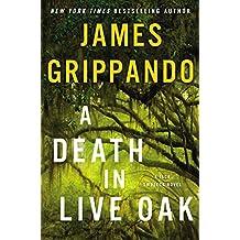 A Death in Live Oak: A Jack Swyteck Novel