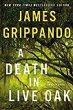 oak fruit - A Death in Live Oak: A Jack Swyteck Novel