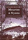 Meurtres à Nyons : Enigme au pays des olives par Bouchet