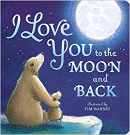 i ll love you to the moon and back book