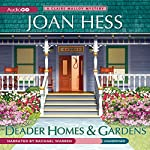 Deader Homes and Gardens: A Claire Malloy Mystery | Joan Hess
