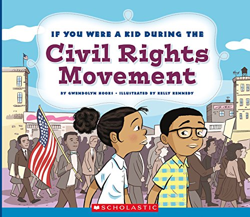 Search : If You Were a Kid During the Civil Rights Movement