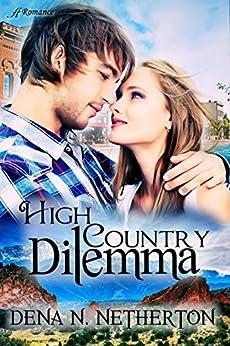 High Country Dilemma by [Netherton, Dena]