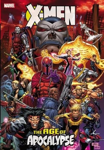 X-Men: Age of Apocalypse Omnibus (New Printing) by Lobdell Scott