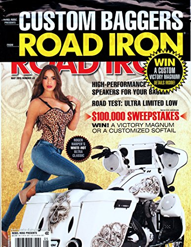 MAY 2015 ROAD IRON MAGAZINE NUMBER 43