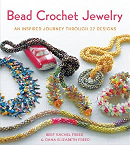 Bead Crochet Jewelry: An Inspired Journey Through 27 Designs