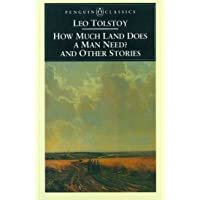 How Much Land Does a Man Need? and Other Stories (Penguin Classics)