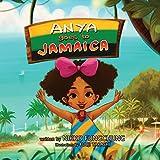 Anya Goes to Jamaica (Anya's World Adventures)