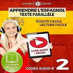 Apprendre l'Espagnol - Écoute Facile - Lecture Facile: Texte Parallèle Cours Audio, No. 2