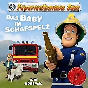 Das Baby im Schafspelz (Feuerwehrmann Sam, Folgen 6-10) Hörspiel